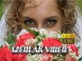 szedlakvideo hevesi esküvői videós